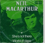 Single She's not there Neil MacArthur